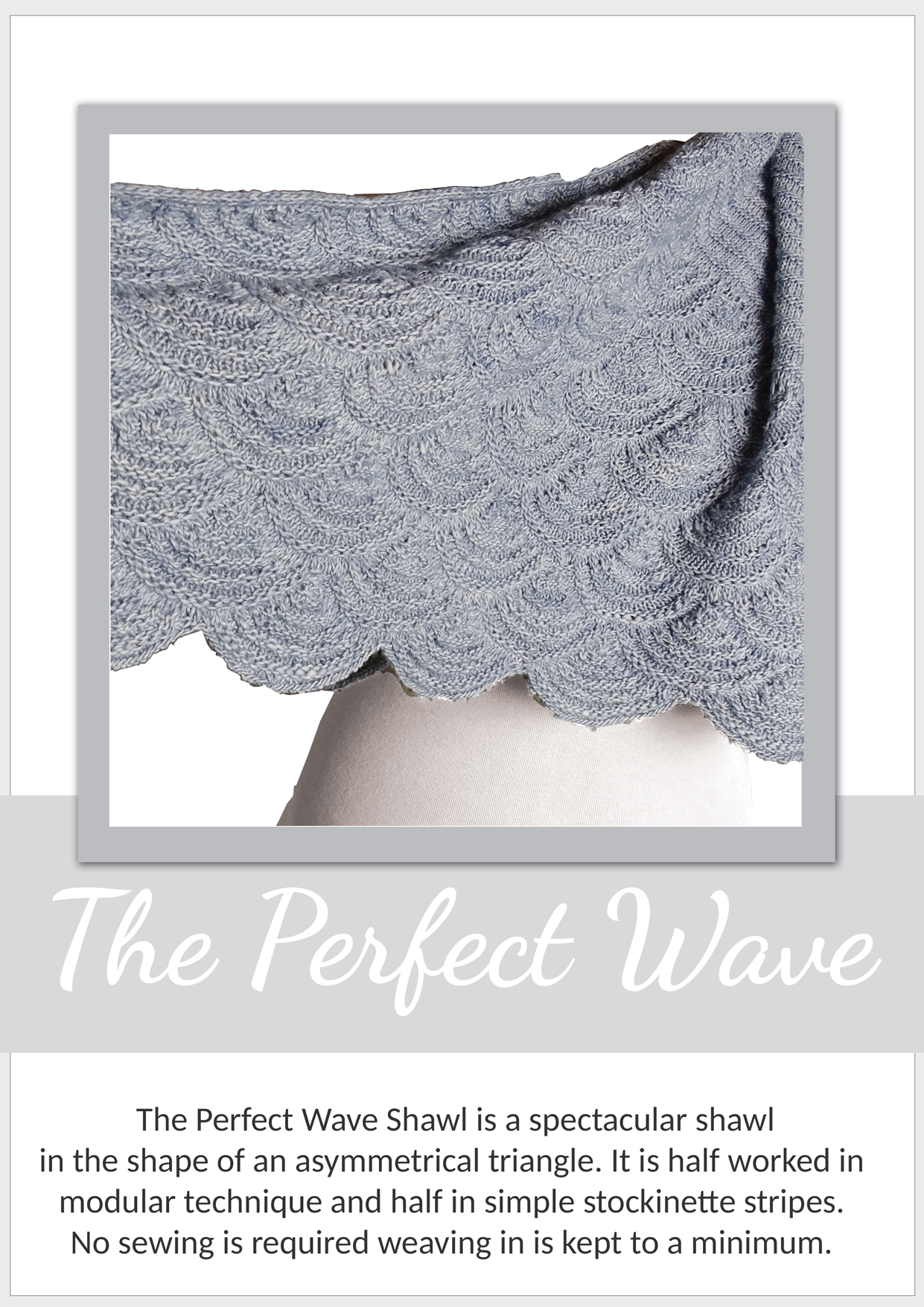 The Perfect Wave Shawl