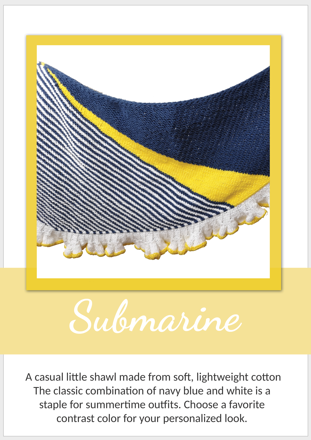 Submarine Shawl